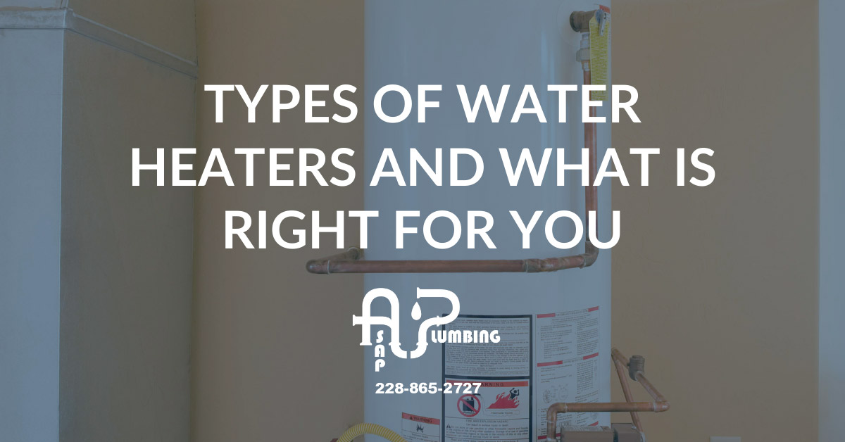 Types of water heaters and what is right for you