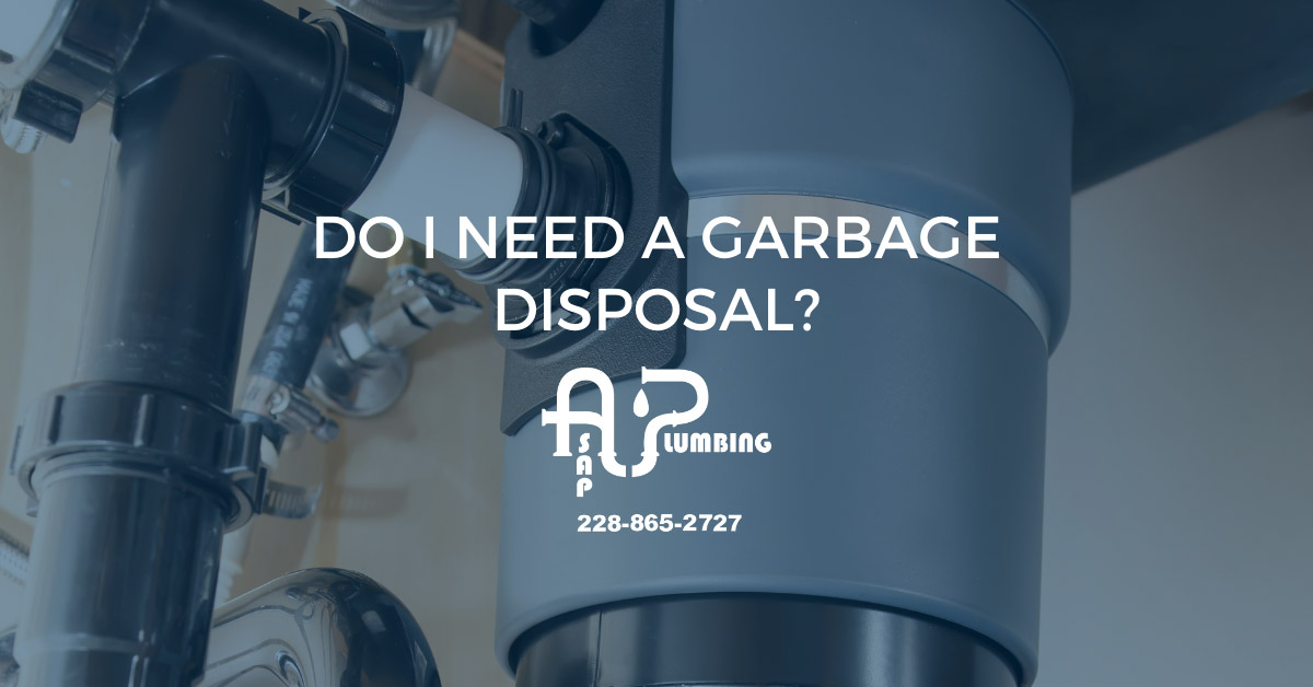 Do I need a garbage disposal?